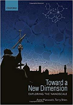 Toward a new dimension : exploring the nanoscale